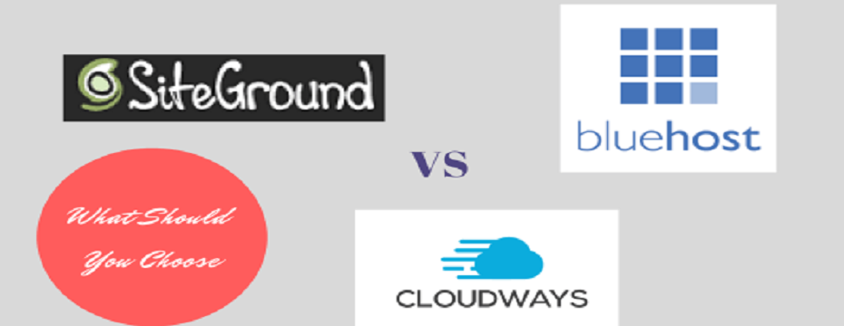 Cloudways-vs-Siteground-vs-Bluehost